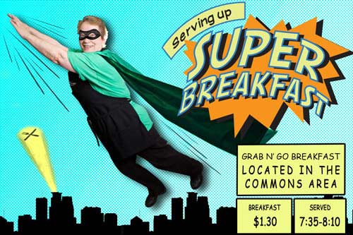 SCHOOL BREAKFAST PROMOTION